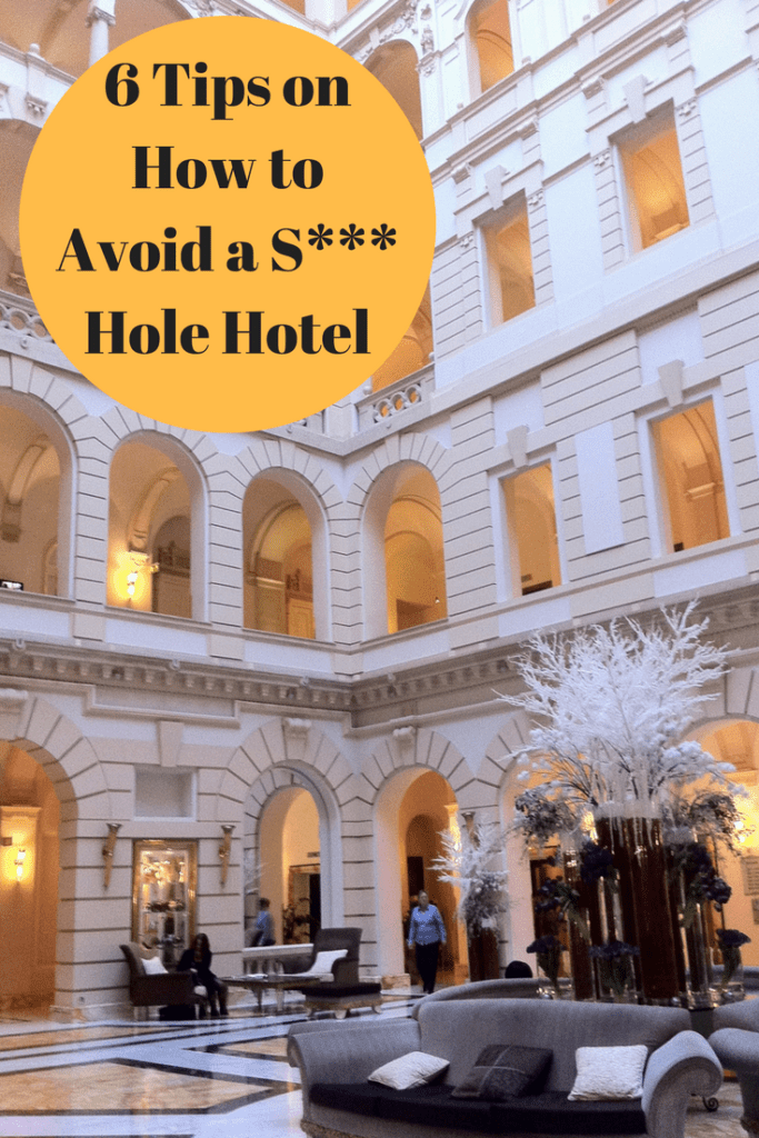 how to avoid shit hole hotels