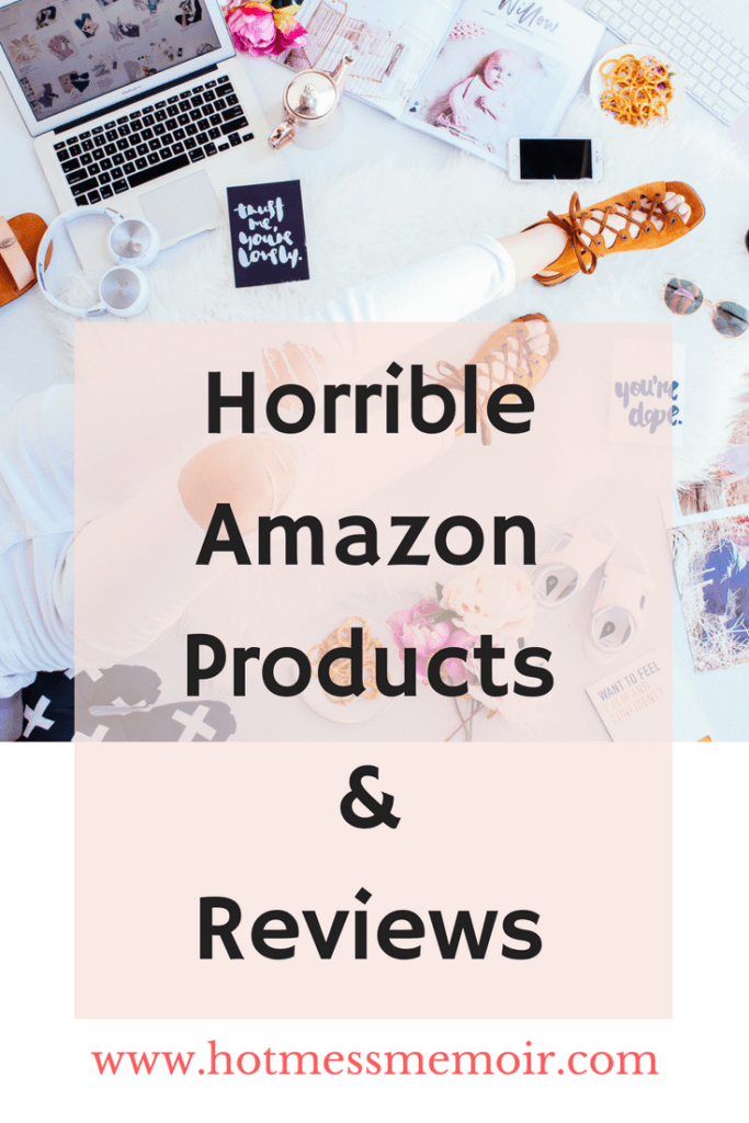 Horrible Amazon Products