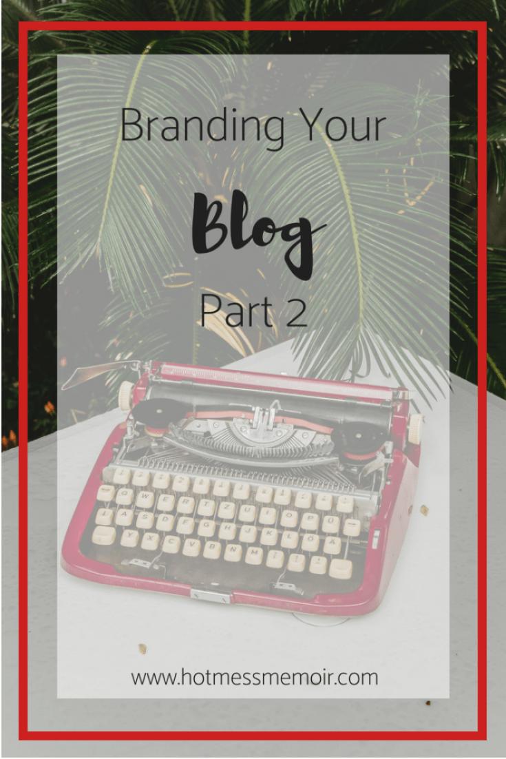 Branding your blog part 2