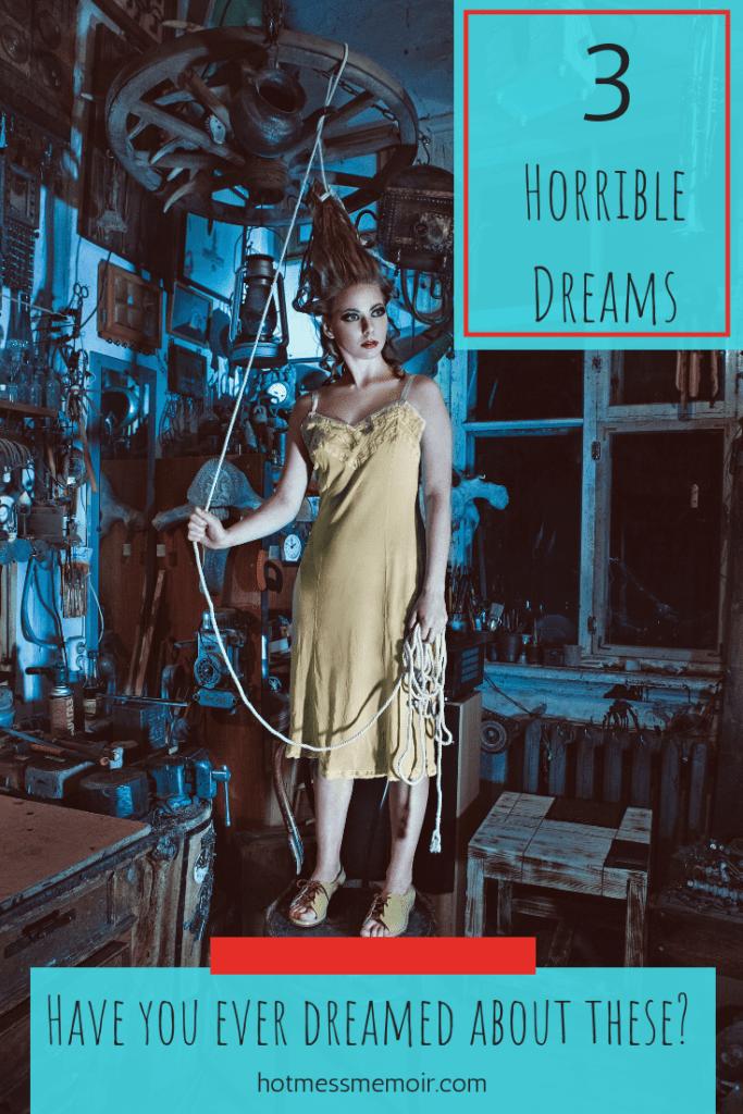 3 Horrible Dreams