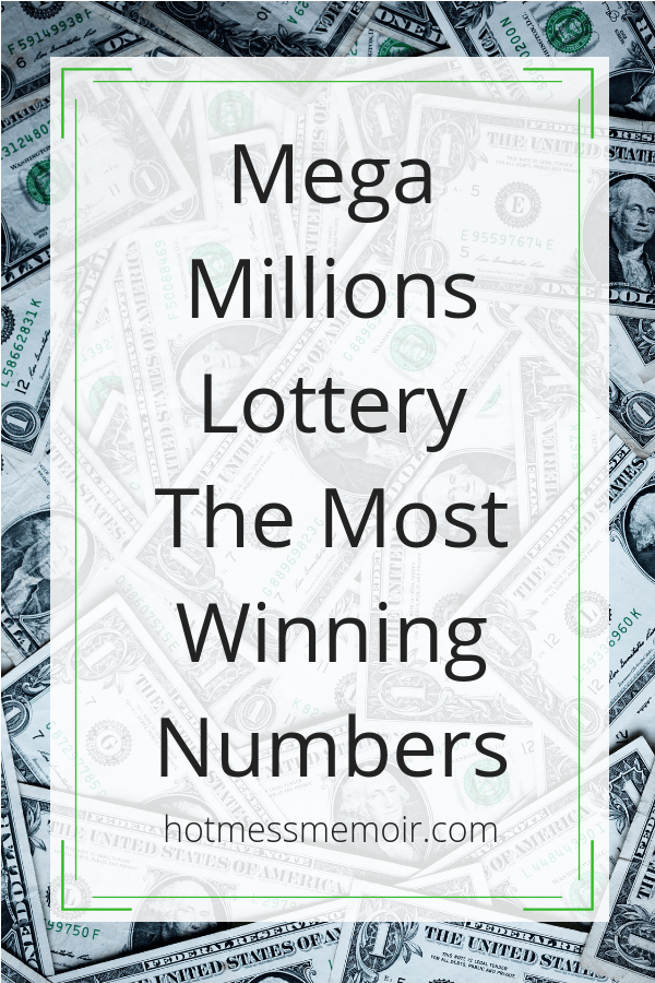 Mega Millions Lottery- The Most Winning Numbers