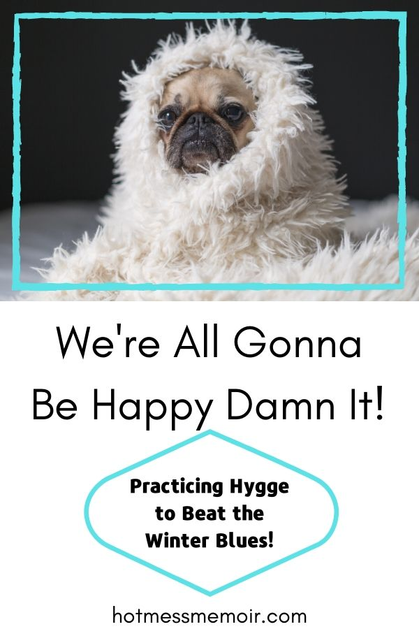 practicing hygge