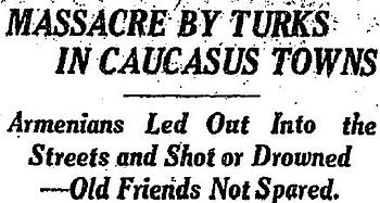 Massacre By Turks in Caucasus Towns; New York ...