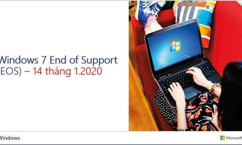 Windows 7 ngừng hỗ trợ (EOS) từ 14 tháng 1 năm 2020