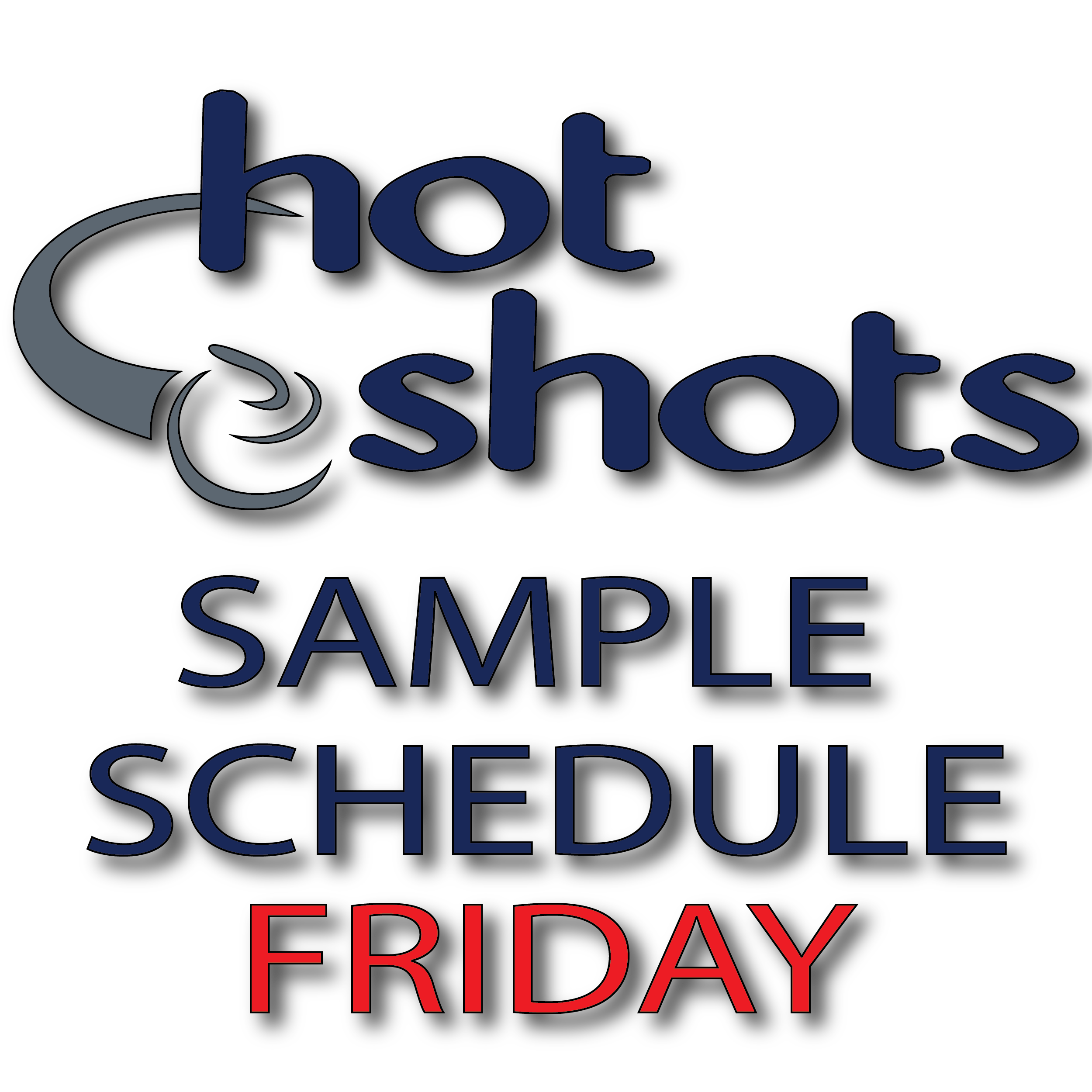 Sample Schedule Friday - Hot Shots Curling Camp