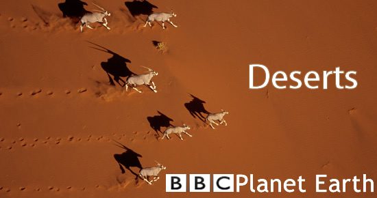 BBC planet earth Deserts