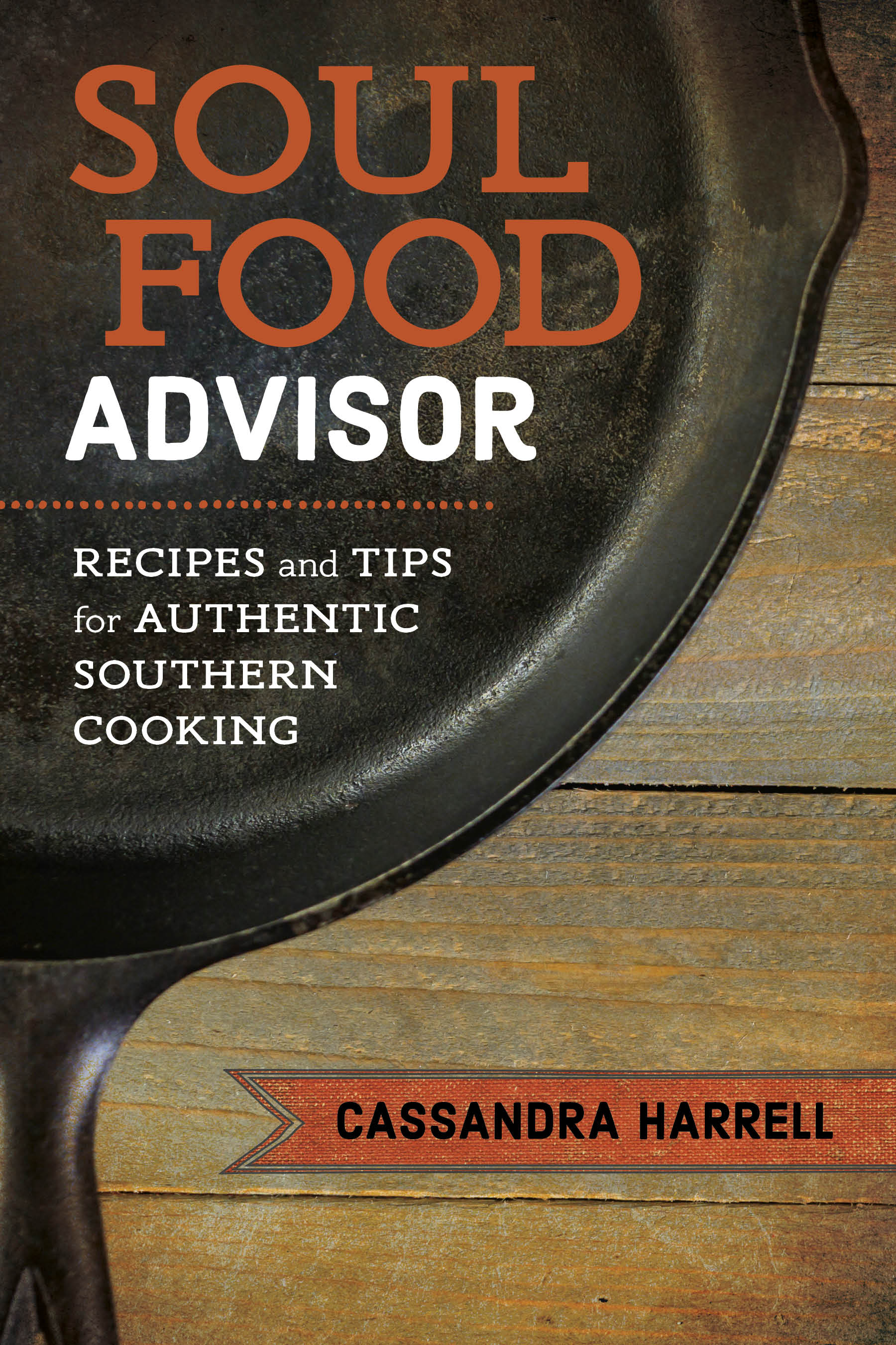 Book Review Soul Food Advisor Recipes And Tips For Authentic Southern Cooking  HottyToddycom