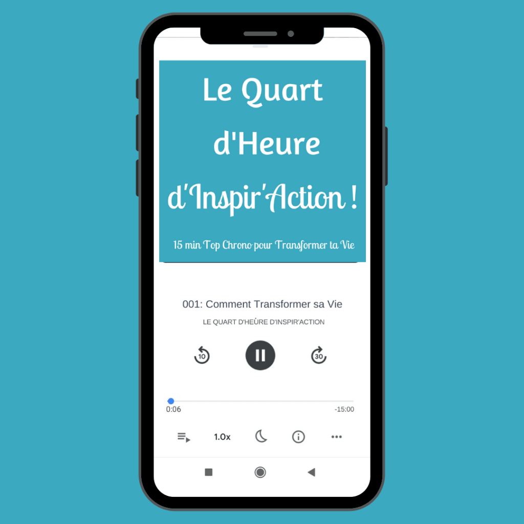Podcast le Quart d'Heure d'inspir'Action ! 9