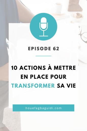 10 actions pour démarrer sa transformation de vie - E062 2
