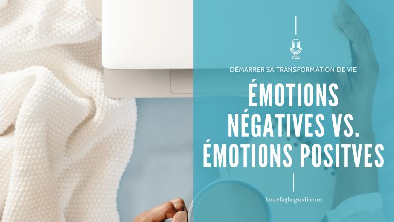 Read more about the article Arrêtons de parler d'émotions négatives ! – E068