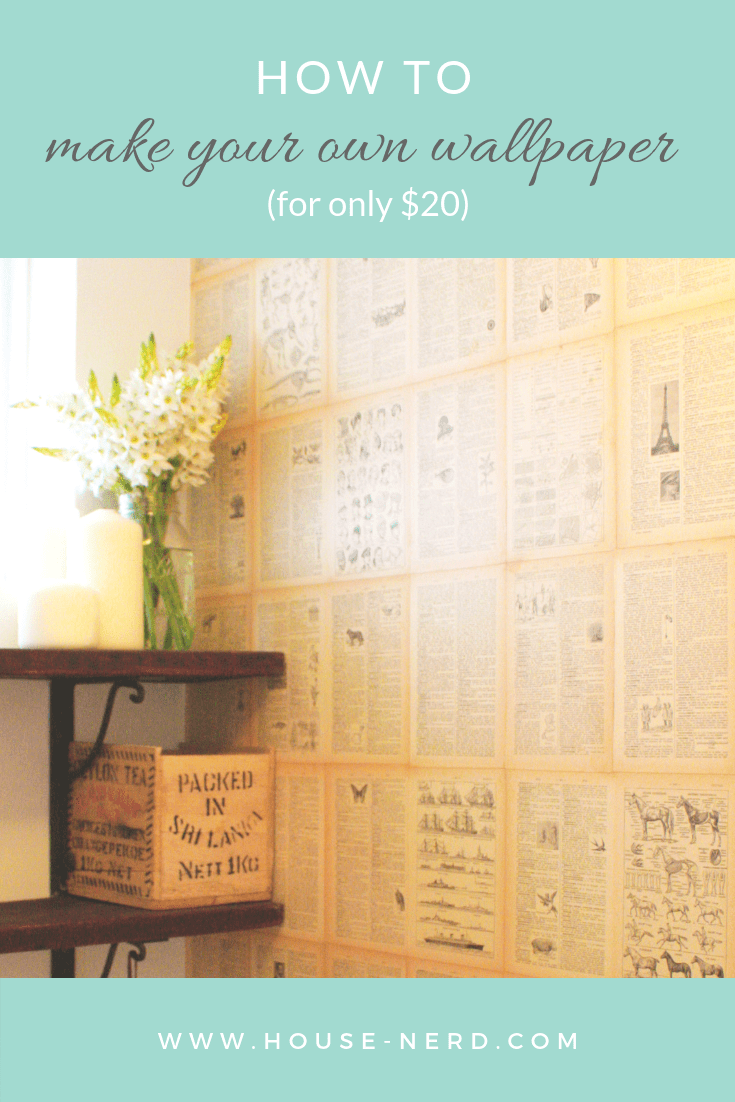 How To Make DIY Wallpaper from An Old Book - House Nerd