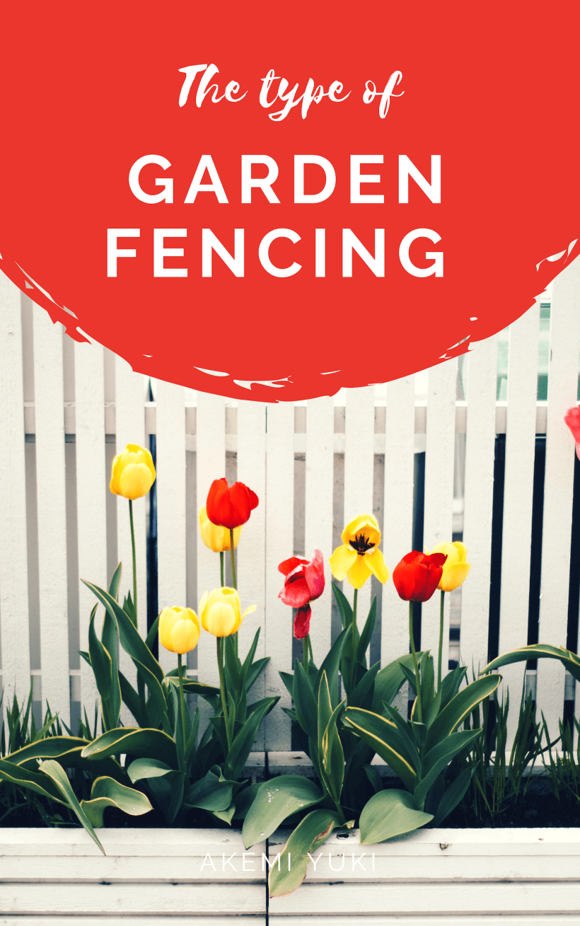 Types Of Garden Fencing