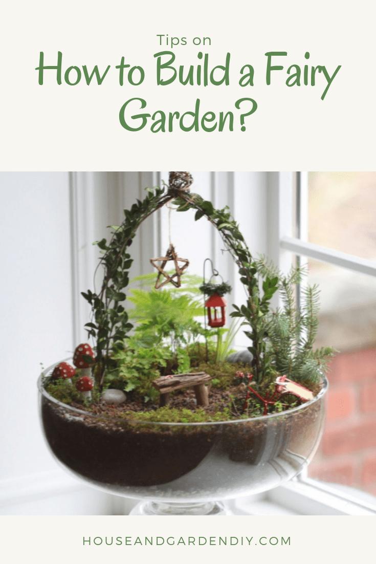 How to Build a Fairy Garden?