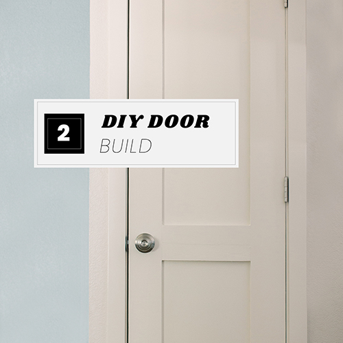 DIY Door Part Two : Building the Door