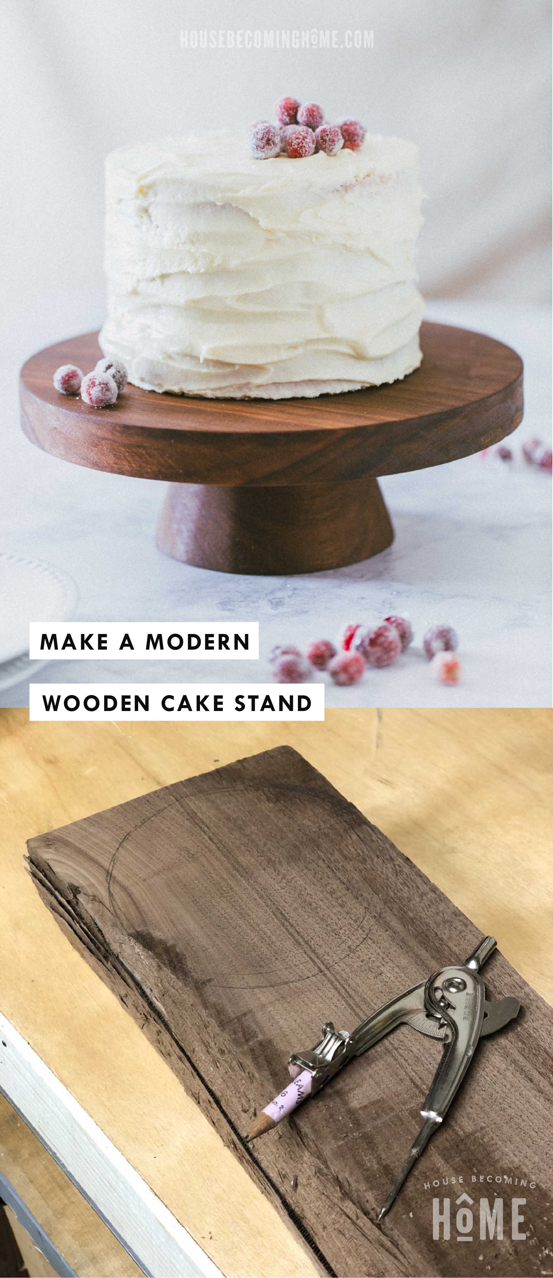 Make a Wood Cake Stand : Pin It