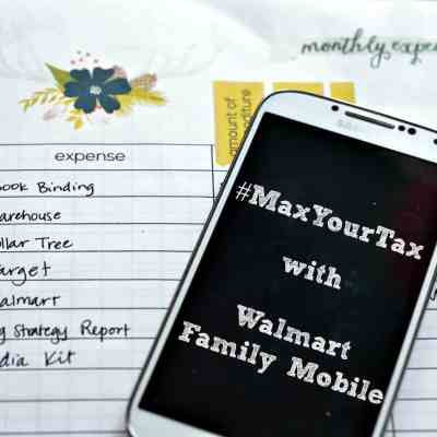 How To Maximize Your Refund with Walmart Family Mobile