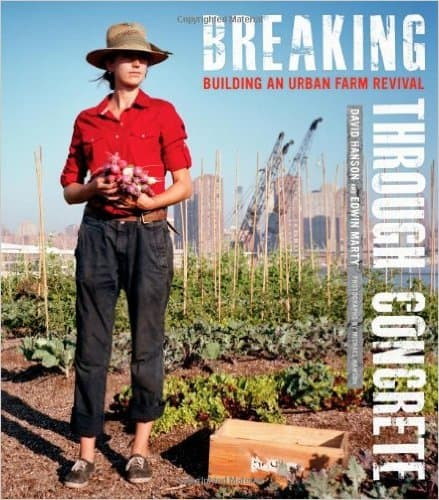 Breaking-Through-Concrete-Building-an-Urban-Farm-Revival