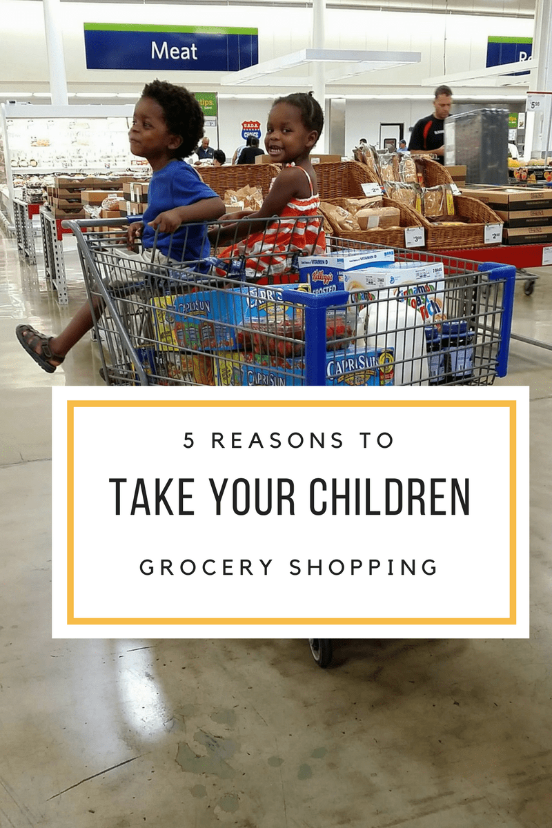 5 Reasons to Take Your Children Grocery Shopping