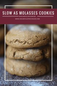 Slow As Molasses Cookies - #HousefulOfCookies