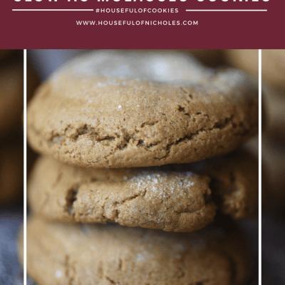 Slow As Molasses Cookies #HousefulOfCookies