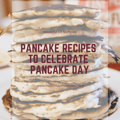 Let's Celebrate #PancakeDay With These Pancake Recipes