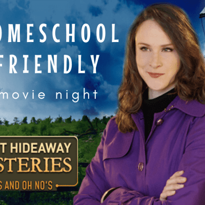 Homeschool Friendly Movie Night