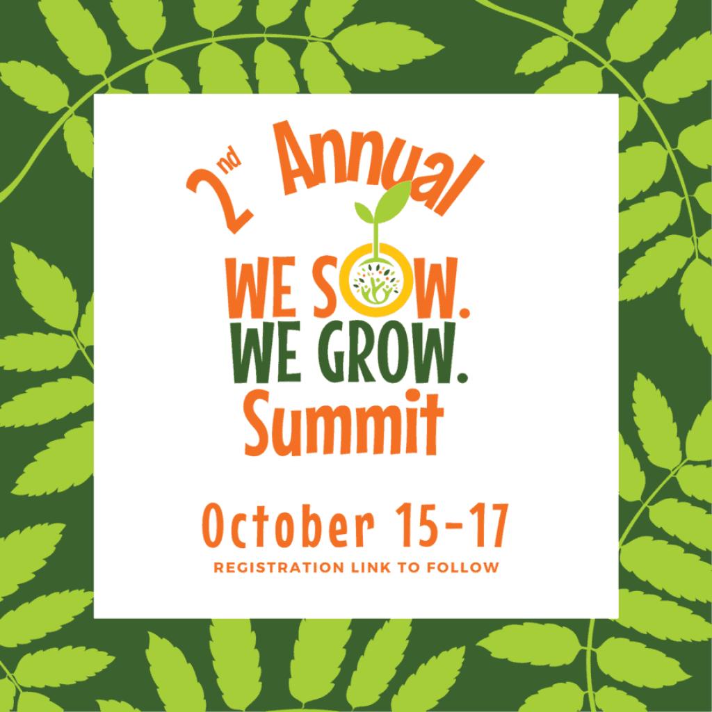 We Sow We Grow Summit