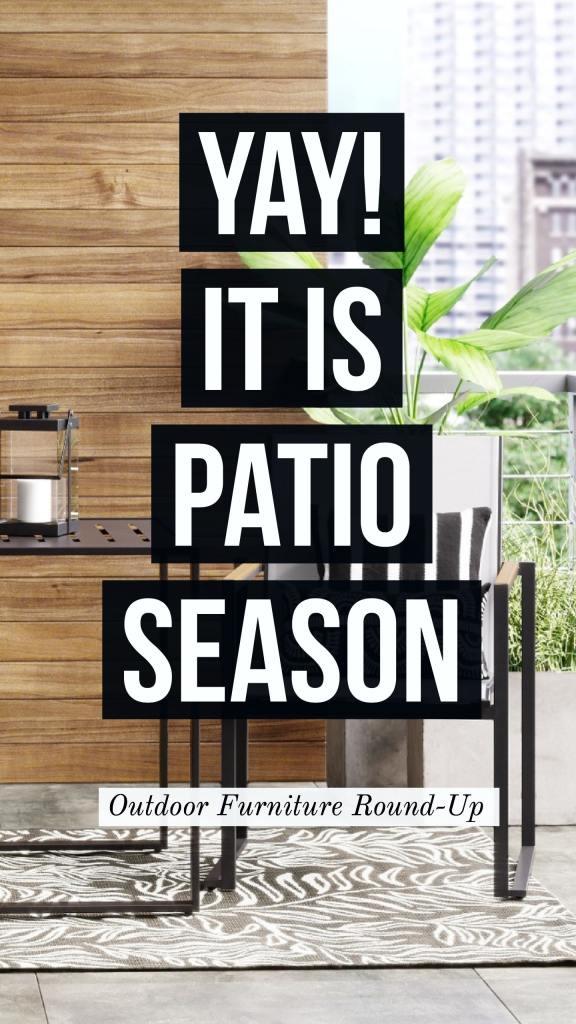 patio season outdoor furniture