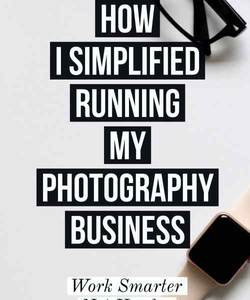 tools for my photography business work smarter