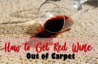 How to Get Red Wine Out of Carpet (100% Clean)