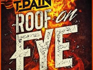 t-pain-roof-on-fye