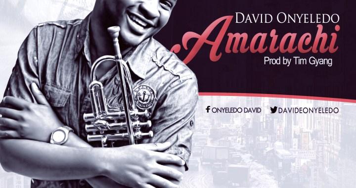 Get The #1 Preorder On iTunes Now: David Onyeledo, 'Amarachi'