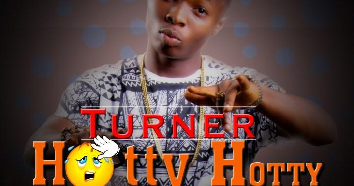 MUSIC: Turner – Hotty Hotty (Prod. Davoiz)   @THAREALTURNER @IamDavoiz