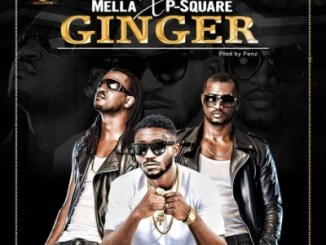 "Mella-P-Square-–-""Ginger"""