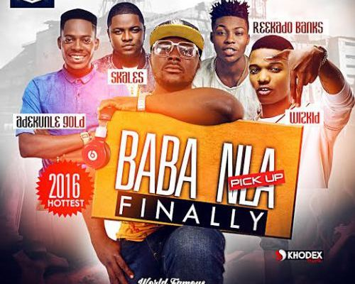 Dj-Baddo-BabaNla-Finally-PickUp-Mix