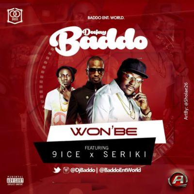 dj-baddo-ft-9ice-seriki-wonbe-1