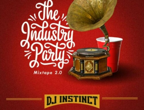 dj-instinct-–-the-industry-party-mixtape-2