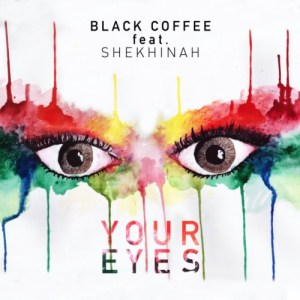 black-coffee-your-eyes-ft-shekhinah