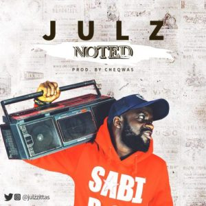 houseofaceonline.com-julz-noted-prod-by-cheqwas