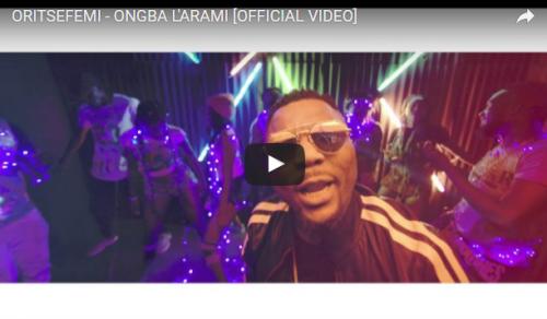 VIDEO: Oritse Femi – Ongba L'Arami