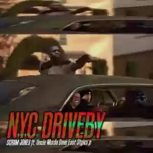 Scram Jones – NYC Driveby Ft. Uncle Murda, Dave East & Styles P