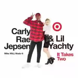 Download MP3: Mike Will Made It, Carly Rae Jepsen & Lil Yachty – It Takes Two