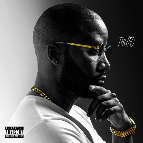 Download Album: Cassper Nyovest - Thuto