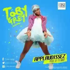 "TOBY GREY – ""APPLAUDISSE"""