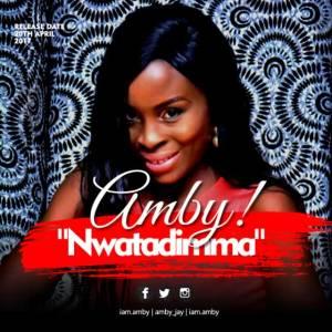 Download Amby - Nwatadimma