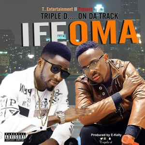 Triple D - IFEOMA | produced by E-Kelly