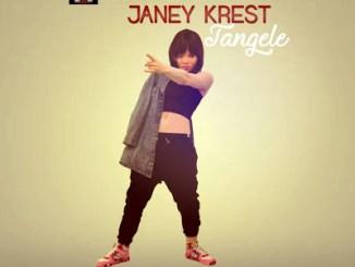 Janey Krest - Tangele