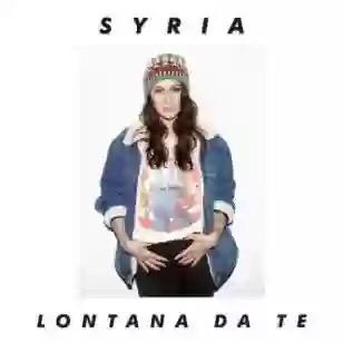 Syria – Lontana da te