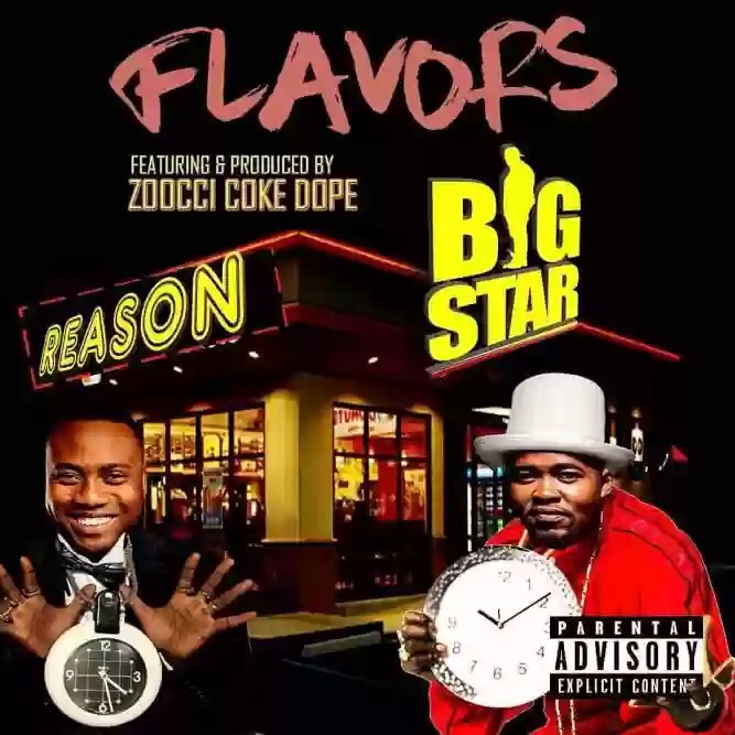 BIG STAR FEATURING REASON – FLAVORS