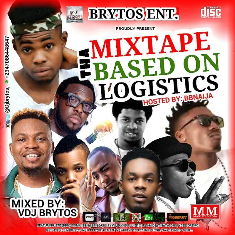 DJMix: DJ BRYTOS - Tha Mixtape BASED ON LOGISTICS